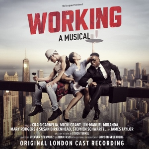 Post image for CD Review: WORKING: A MUSICAL (Original London Cast Recording on Ghostlight Records)