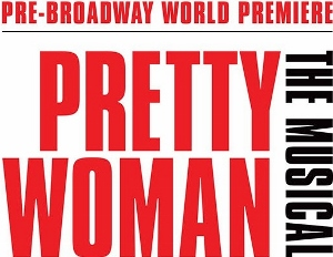 Post image for Theater Review: PRETTY WOMAN: THE MUSICAL (Pre-Broadway World Premiere)