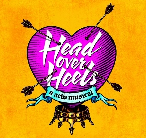 Post image for Theater Review: HEAD OVER HEELS (Pre-Broadway San Francisco Premiere)