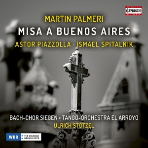 Post image for CD Review: MISA A BUENOS AIRES (Martín Palmeri)