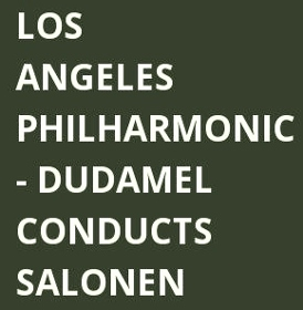 Post image for Music Review: DUDAMEL CONDUCTS SALONEN & SHOSTAKOVICH (Los Angeles Philharmonic)