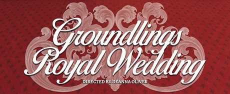 Post image for Los Angeles Theater Preview: GROUNDLINGS ROYAL WEDDING (The Groundlings Theatre)