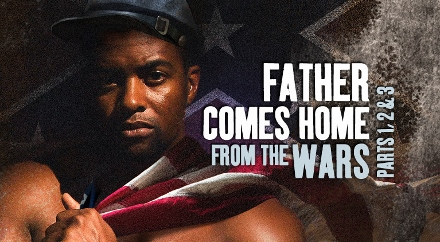 Post image for Chicago Theater Review: FATHER COMES HOME FROM THE WARS (PARTS 1, 2 & 3) (Goodman Theatre)