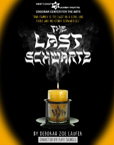 Post image for Theater Review: THE LAST SCHWARTZ (West Coast Jewish Theatre in Santa Monica)