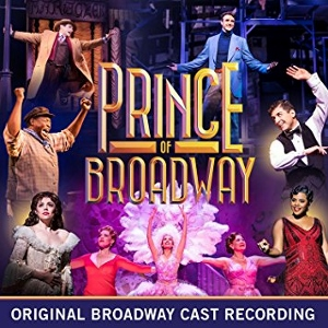 Post image for CD Review: THE PRINCE OF BROADWAY (Original Broadway Cast Recording)