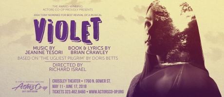 Post image for Theater Review: VIOLET (Actors Co-op in Hollywood)