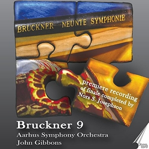 Post image for CD Review: BRUCKNER 9 with reconstructed finale (Aarhus Symphony Orchestra, John Gibbons)