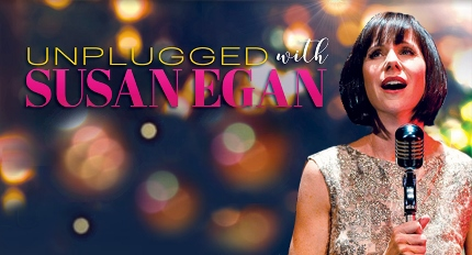 Post image for Cabaret Preview: UNPLUGGED WITH SUSAN EGAN (Pasadena Conservatory of Music)
