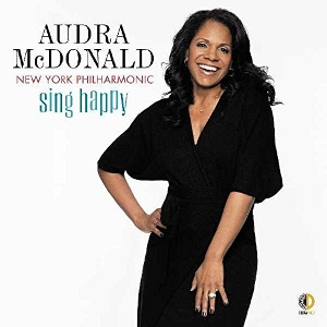 Post image for CD Review: SING HAPPY (Audra McDonald and the New York Philharmonic)