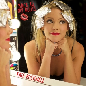 Post image for CD Review: BACK TO MY ROOTS (Kate Rockwell)