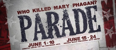 Post image for Los Angeles Theater Review: PARADE (3-D Theatricals)