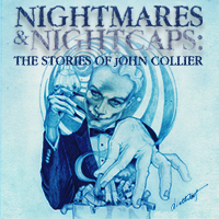Post image for Theater Review: NIGHTMARES AND NIGHTCAPS: THE STORIES OF JOHN COLLIER (Black Button Eyes Productions at The Athenaeum Theatre)