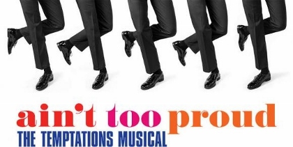 Post image for Theater Review: AIN'T TOO PROUD–THE LIFE AND TIMES OF THE TEMPTATIONS (Pre-Broadway Run at the Ahmanson in Los Angeles)