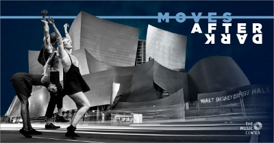 Post image for Dance Preview: MOVES AFTER DARK (Disney Hall)