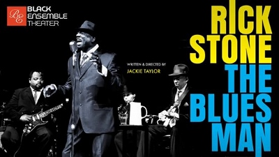 Post image for Theater Review: RICK STONE THE BLUES MAN (Black Ensemble Theater)