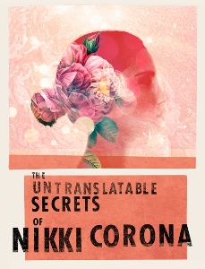 Post image for Theater Review: THE UNTRANSLATABLE SECRETS OF NIKKI CORONA (Geffen Playhouse in Westwood)