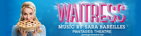 Post image for Theater Preview: WAITRESS (National Tour at the Hollywood Pantages Theatre)