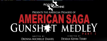Post image for Theater Review: GUNSHOT MEDLEY: PART 1 (Rogue Machine Theatre in Los Angeles)