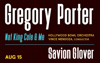 Post image for Concert Preview: GREGORY PORTER AND SAVION GLOVER (with Vince Mendoza at the Hollywood Bowl)
