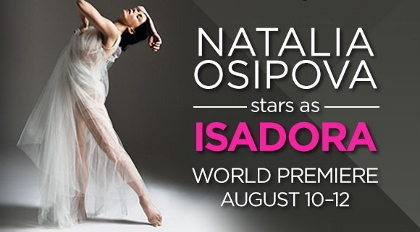 Post image for Dance Preview: ISADORA (Segerstrom in Costa Mesa)