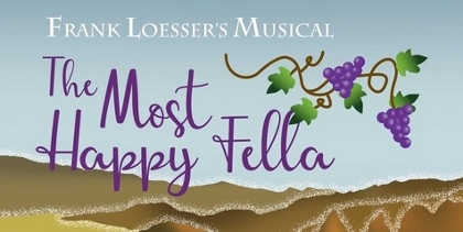 Post image for Theater Preview: THE MOST HAPPY FELLA (Musical Theatre West in Long Beach)