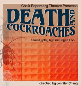 Post image for Theater Review: DEATH AND COCKROACHES (Chalk Repertory Theatre at Atwater Village Theatre)