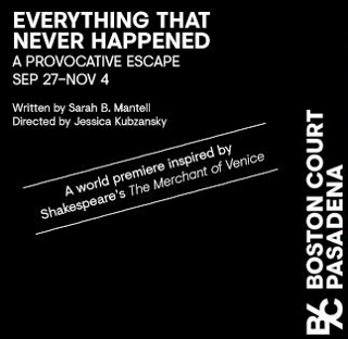 Post image for Theater Review: EVERYTHING THAT NEVER HAPPENED (Boston Court in Pasadena)