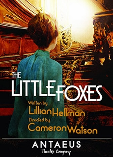 Post image for Theater Review: THE LITTLE FOXES (Antaeus Theatre)