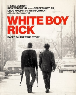 Post image for Film Review: WHITE BOY RICK (directed by Yann Demange)