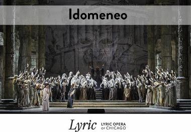 Post image for Opera Review: IDOMENEO (Lyric Opera of Chicago)