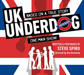 Post image for Theater Review: UK UNDERDOG (Zephyr Theater)