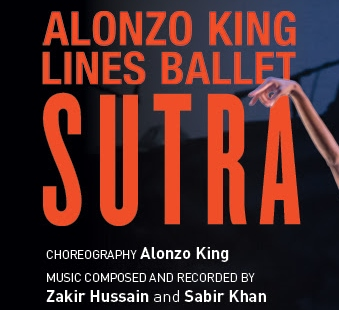 Post image for Dance Preview: SUTRA (Alonzo King LINES Ballet at the Wallis in Beverly Hills)