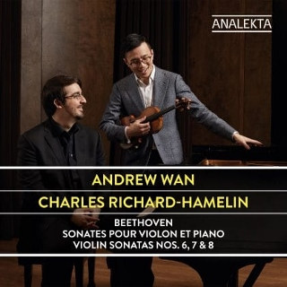 Post image for CD Review: BEETHOVEN VIOLIN SONATAS NOS. 6, 7 & 8 (Andrew Wan and Charles Richard-Hamelin)
