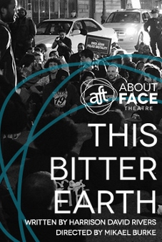 Post image for Chicago Theater Review: THIS BITTER EARTH (About Face Theatre at Theater Wit)