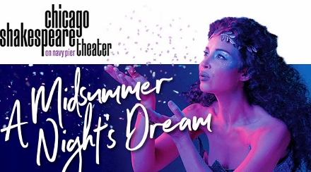 Post image for Theater Review: A MIDSUMMER NIGHT'S DREAM (Chicago Shakespeare)