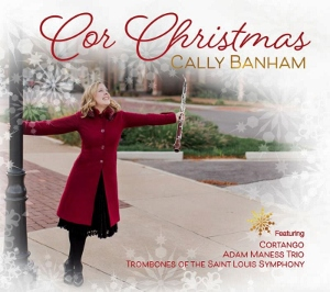 Post image for CD Review: COR CHRISTMAS (Cally Banham)