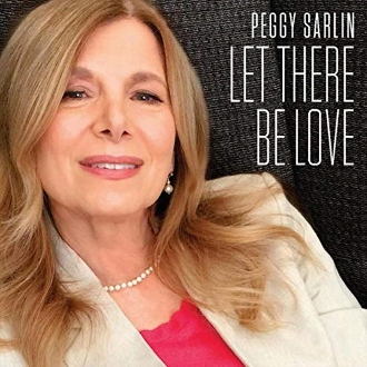 Post image for CD Review: LET THERE BE LOVE (Peggy Sarlin)