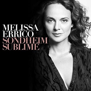 Post image for CD Review: SONDHEIM SUBLIME (Melissa Errico)