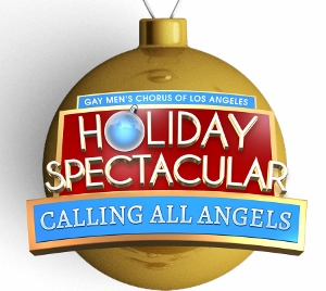 Post image for Music Preview: CALLING ALL ANGELS (Gay Men's Chorus of Los Angeles Holiday Spectacular)