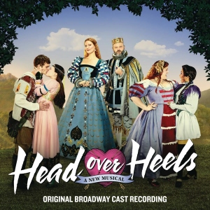 Post image for CD Review: HEAD OVER HEELS (Original Broadway Cast Recording on Masterworks Broadway)