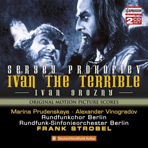 Post image for CD Review: IVAN THE TERRIBLE (Prokofiev's Original Motion Picture Score, Reconstructed)