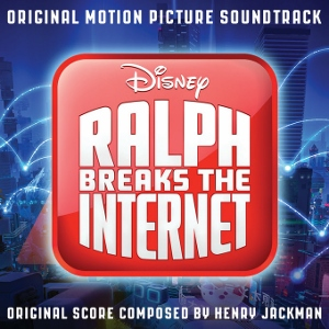 Post image for CD Preview: RALPH BREAKS THE INTERNET (Soundtrack)
