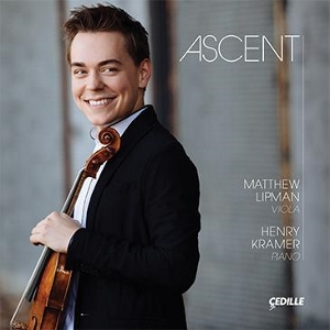 Post image for CD Review: ASCENT (Matthew Lipman, viola, Henry Kramer, piano, on Çedille Records)