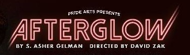 Post image for Theater Review: AFTERGLOW (Pride Films and Plays)