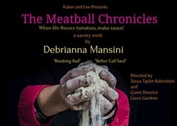 Post image for Theater Review: THE MEATBALL CHRONICLES (Hudson Guild Theatre in Hollywood)