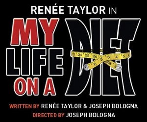 Post image for Theater Review: MY LIFE ON A DIET (Renée Taylor at The Wallis in Beverly Hills)