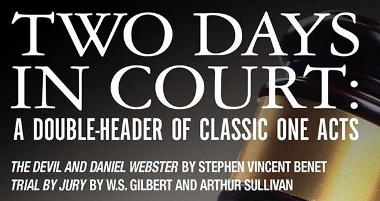 Post image for Theater Review: TWO DAYS IN COURT: Benet's THE DEVIL AND DANIEL WEBSTER and Gilbert and Sullivan's TRIAL BY JURY (City Lit)