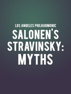 Post image for Music Review: SALONEN'S STRAVINSKY: MYTHS (Los Angeles Philharmonic)