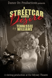 Post image for Theater Review: A STREETCAR NAMED DESIRE (Odyssey Theatre in Los Angeles)