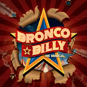 Post image for Theater Review: BRONCO BILLY – THE MUSICAL (World Premiere at Skylight Theatre)